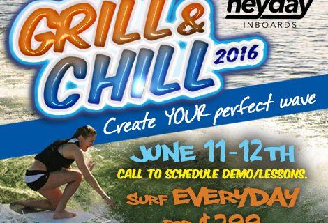 Grill & Chill – June 11-12, 2016