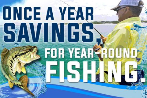 Once a Year Savings for Year-Round Fishing